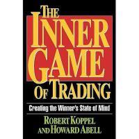 【预订】The Inner Game of Trading: Creating the Winneras