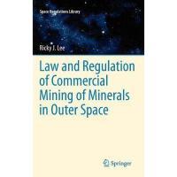 【预订】Law and Regulation of Commercial Mining of Minerals