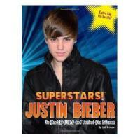 英文原版 Superstars! Justin Bieber: In the Spotlight and Behind