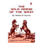 【预订】The Wild Horse of the West