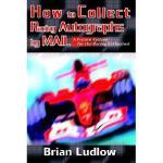 【预订】How to Collect Racing Autographs by Mail: A Proven