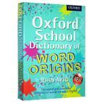 【中商原版】牛津学校词源词典 英文原版工具书 Oxford School Dictionary of Word Ori