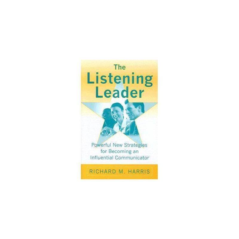 【预订】The Listening Leader: Powerful New Strategies for 美国库房发货,通常付款后3-5周到货!