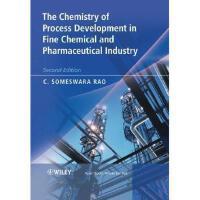 【预订】The Chemistry Of Process Development In Fine