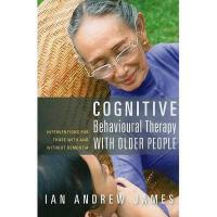 【预订】Cognitive Behavioural Therapy with Older People: