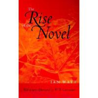 【预订】The Rise of the Novel: Studies in Defoe, Richardson