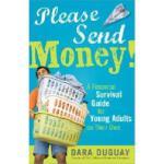 【预订】Please Send Money: A Financial Survival Guide for