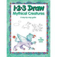 【预订】1-2-3 Draw Mythical Creatures: A Step-By-Step Guide