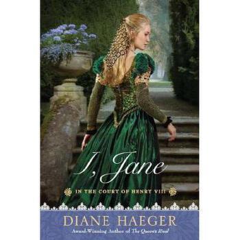 【预订】I, Jane: In the Court of Henry VIII 美国库房发货,通常付款后3-5周到货!