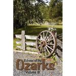 【预订】Echoes of the Ozarks Volume III