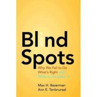 【预订】Blind Spots: Why We Fail to Do What's Right and What