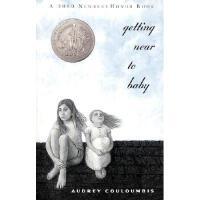 Getting Near to Baby 英文原版《屋顶上的小孩》2000年 纽伯瑞银奖小说