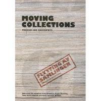 【预订】Moving Collections: Processes and Consequences