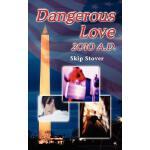 【预订】Dangerous Love