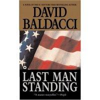 Last Man Standing zui后一个站着的人【英文原版 心理悬疑的杰作、纽约时报畅销书排行榜榜首、戴维・鲍