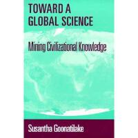 【预订】Toward a Global Science: Mining Civilizational