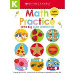 Kindergarten Extra Big Skills Workbook: Math Practice (Scho