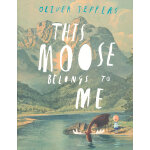 This Moose Belongs to Me(by Oliver Jeffers) 这只麋鹿是我的 ISBN9780007263905