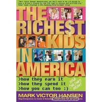 【预订】The Richest Kids in America: How They Earn It, How