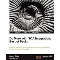 【预订】Do More with Soa Integration: Best of Packt