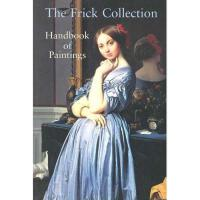 【预订】Frick Collection: Handbook of Paintings