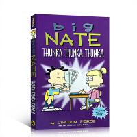 【全店300减100】英文原版 Big Nate: Thunka, Thunka, Thunka 全彩色儿童漫画系列章节