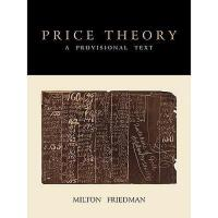 【预订】Price Theory: A Provisional Text