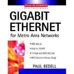 【预订】Gigabit Ethernet for Metro Area Networks