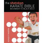 【预订】The Shotokan Karate Bible: Beginner to Black Belt