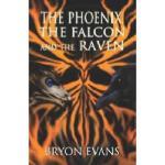 【预订】The Phoenix, the Falcon and the Raven