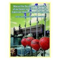【预订】Manual for Design and Operation of an Oyster Seed