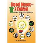 【预订】Good News -- I Failed, a Story of Inventing in