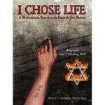 【预订】I Chose Life: Biography of a Holocaust Survivor Saul