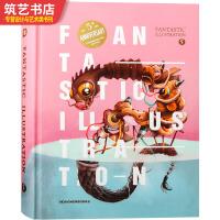 FANTASTIC ILLUSTRATION 5 神奇妙趣的插画艺术 绘画 手绘 插图 平面设计书籍