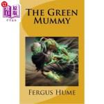 【中商海外直订】The Green Mummy