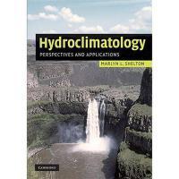 【预订】Hydroclimatology: Perspectives and Applications