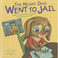 【预订】The Night Dad Went to Jail: What to Expect When