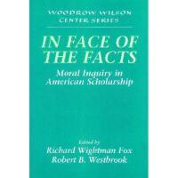 【预订】In Face of the Facts: Moral Inquiry in American
