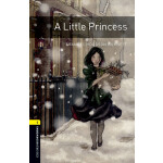 Oxford Bookworms Library: Level 1: A Little Princess 牛津书虫分级