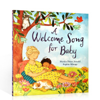 英文原版 A Welcome Song for Baby 迎接婴儿 二胎家教书儿童绘本