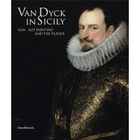 【预订】Van Dyck in Sicily: 1624-1625 Painting and the