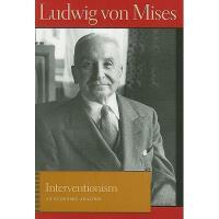 【预订】Interventionism: An Economic Analysis