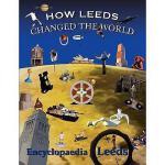【预订】How Leeds Changed the World
