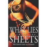 【预订】What Lies Between the Sheets