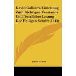 【预订】David Collier's Einleitung Zum Richtigen Verstande Und
