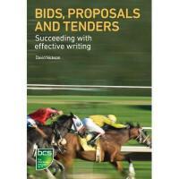【预订】Bids, Proposals and Tenders: Succeeding with