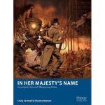 【预订】In Her Majesty's Name: Steampunk Skirmish Wargaming