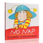 英文原版名家绘本 No Nap 没有午睡 汪培�E一阶段书单私房童书推荐读物图画书少儿亲子读物著名故事趣味内容书籍送音频