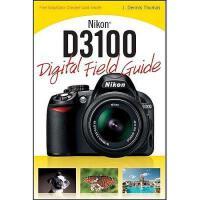 【预订】Nikon D3100 Digital Field Guide