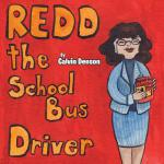 【预订】Redd the School Bus Driver
